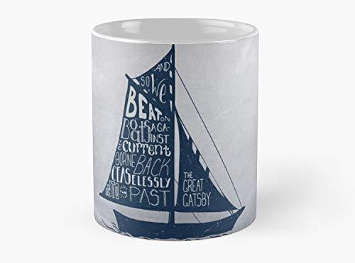Great Gatsby Boat Quote Mug, Standard Mug Mug Coffee Mug Tea Mug - 11 oz Premium Quality printed coffee mug - Unique Gifting ideas for Friend/coworker/loved ones