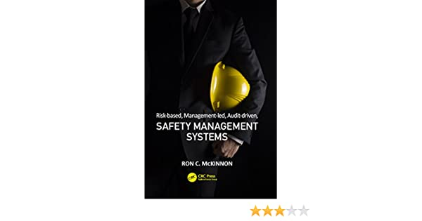 Risk based management led audit driven safety management systems risk based management led audit driven safety management systems ron c mckinnon ebook amazon fandeluxe Gallery