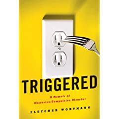 Learn more about the book, Triggered: A Memoir of Obsessive-Compulsive Disorder