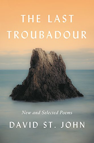the-last-troubadour-new-and-selected-poems
