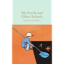 My Family and Other Animals (Macmillan Collector's Library)