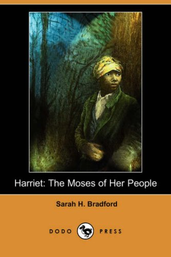 Download Harriet: The Moses of Her People (Dodo Press) pdf