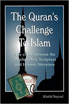 The Koran's Challenge to Islam