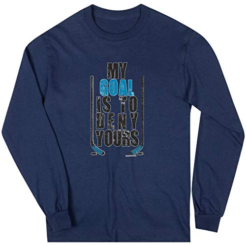 ChalkTalkSPORTS Hockey Long Sleeve T-Shirt | My Goal Is To Deny Yours (Blue) | Navy | Youth L
