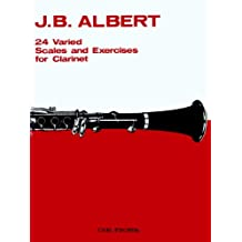 24 Varied Scales and Exercises for Clarinet by J.B. Albert (June 26,1905)