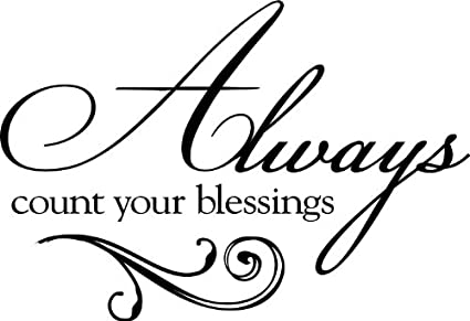 """Tapestry Of Truth - Always Count Your Blessings (Size: 13"""" x 9"""") - TOT4105  - Wall and home scripture, lettering, quotes, images, stickers, decals, ..."""