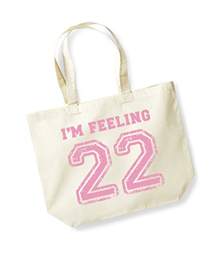 I'm Feeling 22- Large Canvas Fun Slogan Tote Bag Natural/Pink