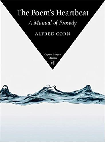 The Poems Heartbeat A Manual of Prosody Revised Edition