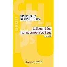 Libertés fondamentales: 2e édition (Champs université) (French Edition)
