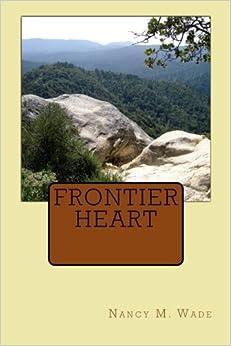 Frontier Heart