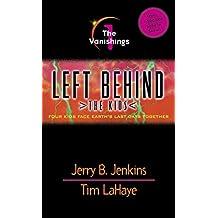 The Vanishings: 1 (Left Behind: The Kids)
