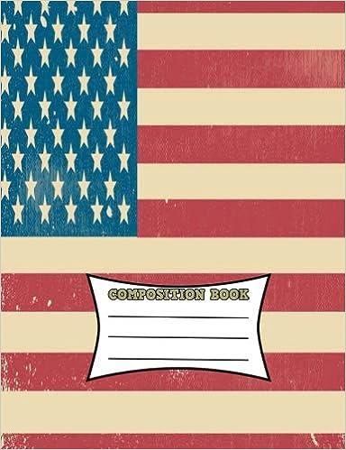 """Descargar Libros Formato Composition Book: Usa Flag Composition Book 7.44"""" X 9.69"""" 200 Pages Wide Ruled Libro PDF"""