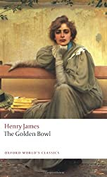 The Golden Bowl (Oxford World's Classics)