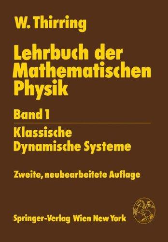 Lehrbuch der Mathematischen Physik: Band 1: Klassische Dynamische Systeme  [Thirring, Walter] (Tapa Blanda)