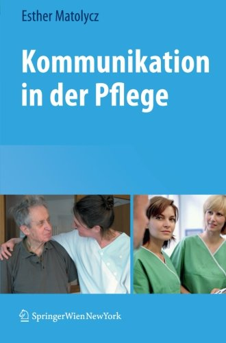 Kommunikation in der Pflege (German Edition)