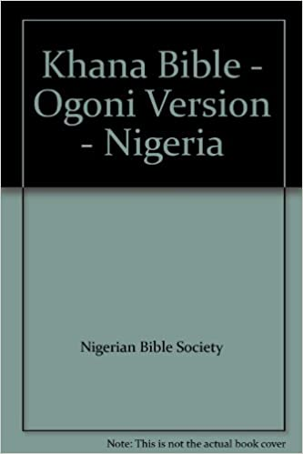 Khana Bible - Ogoni Version - Nigeria: Nigerian Bible Society