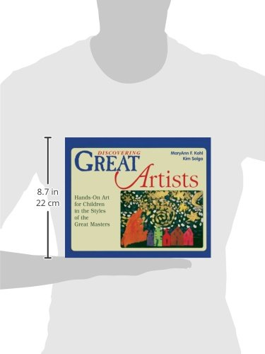 Discovering Great Artists: Hands-On Art For Children In The Styles Of The Great Masters (Turtleback School & Library Binding Edition) (Bright Ideas for Learning)