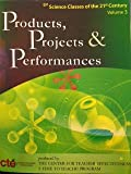 img - for Products, Projects & Performance; Science Classes of the 21st Century book / textbook / text book