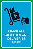 Leave All Packages And Deliveries Here Print Boxes Picture Business Office Sign