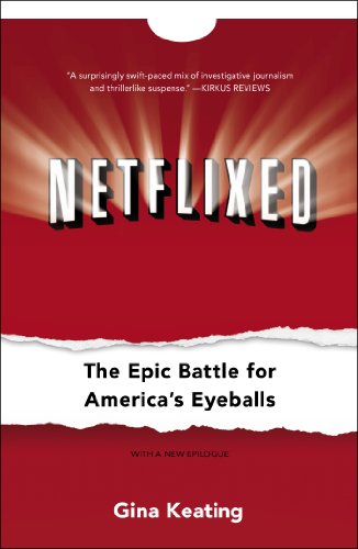 netflixed-the-epic-battle-for-americas-eyeballs