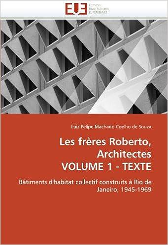 Book Les frères Roberto, Architectes VOLUME 1 - TEXTE: Bâtiments d'habitat collectif construits à Rio de Janeiro, 1945-1969 (Omn.Univ.Europ.)