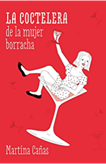 La coctelera de la borracha (Spanish Edition)