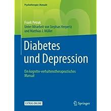 Diabetes und Depression: Ein kognitiv-verhaltenstherapeutisches Manual