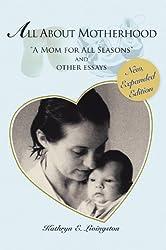 All About Motherhood: