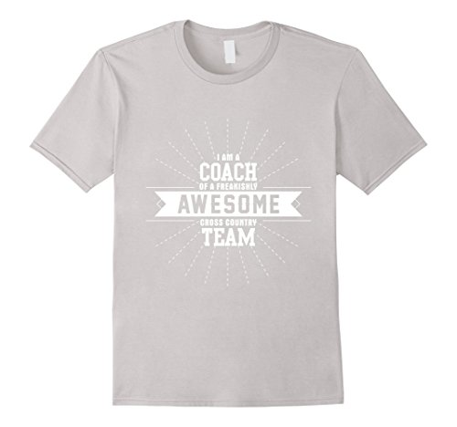 Men's I Am a Coach Of Freakishly Awesome Cross Country Team Tshirt Large Silver