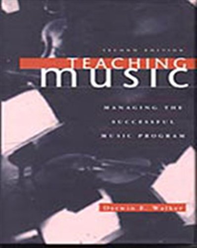 Teaching Music (Teaching Music: Managing the Successful Music Program)