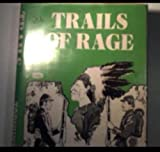 Trails of Rage, Todhunter Ballard, 038509941X