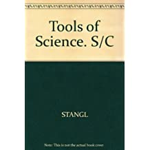 The Tools of Science: Ideas and Activities for Guiding Young Scientists
