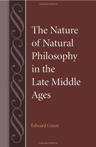 The Nature of Natural Philosophy in the Late Middle Ages (Studies in Philosophy and the History of Philosophy)