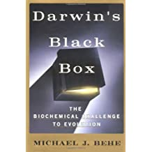 DARWIN'S BLACK BOX: The Biochemical Challenge to Evolution by Michael J. Behe (1996-08-02)