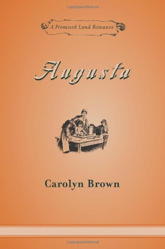 Augusta (Promised Land Romances Series Book 5) (5 Facts About The California Gold Rush)