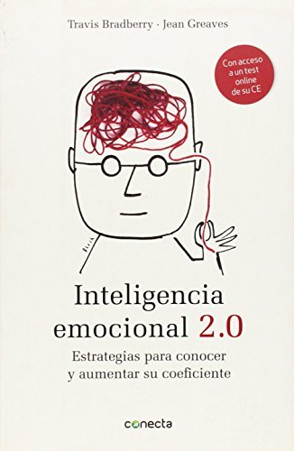 By Travis Bradberry Inteligencia Emocional 2.0: Estrategias Para Conocer y Aumentar su Coeficiente (Spanish Edition) (Tra) [Paperback] ebook