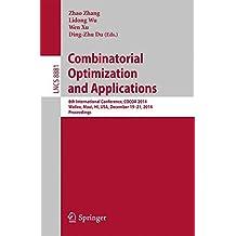 Combinatorial Optimization and Applications: 8th International Conference, COCOA 2014, Wailea, Maui, HI, USA, December 19-21, 2014, Proceedings