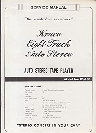 ORIGINAL Service Manual: Kraco 8-Track Auto Stereo Tape ... on jensen radio wiring diagram, panasonic radio wiring diagram, motorola radio wiring diagram, jvc radio wiring diagram, bose radio wiring diagram, pioneer radio wiring diagram, sony radio wiring diagram, johnson radio wiring diagram,