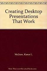 Creating Desktop Presentations That Work by McGraw Karen L. (1992-02-01) Paperback Paperback