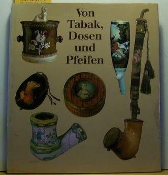 (Von Tabak, Dosen und Pfeifen (German Edition))