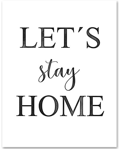 Let's Stay Home - 11x14 Unframed Typography Art Print - Great Gift for Home from Personalized Signs by Lone Star Art
