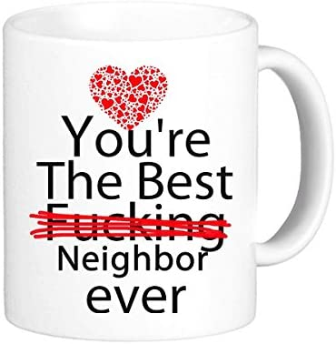 Amazon.com: LRERAYPO Neighbor Gifts Funny Quotes You\'re the ...