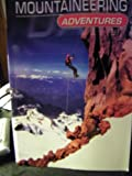 Mountaineering Adventures, Matt Doeden, 073689022X