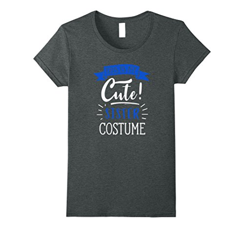 Womens Funny Halloween Costumes For Girls - Cute Sister T-Shirt Medium Dark (Cute Sisters Halloween Costumes)