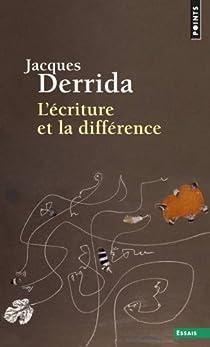 L'écriture et la différence par Derrida