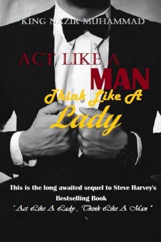 Act Like A Man , Think Like A Lady (Act Like A Lady Think Like A Lady)