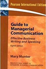 Guide to Managerial Communication (Guide to Business Communication Series): International Edition Paperback