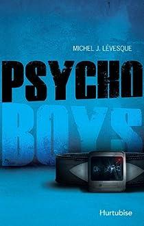 Psycho boys par Lévesque