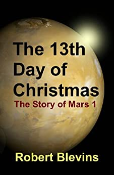 The 13th Day of Christmas by [Blevins, Robert ]