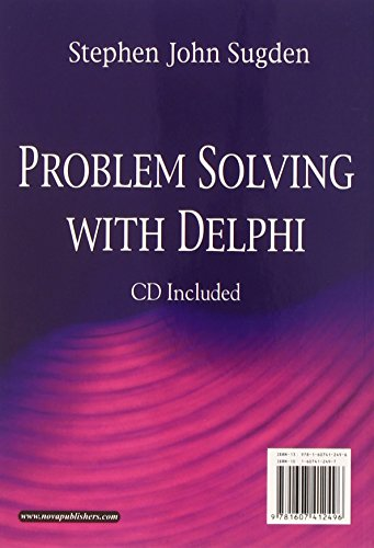Problem Solving with Delphi [With CD (Audio)] (Computer Science, Technology and Applications) by Nova Science Publishers, Inc.